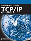 Administrator's Guide to TCP/IP, TechRepublic, 1931490805