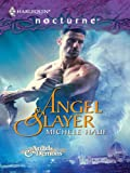 Angel Slayer (Of Angels and Demons)