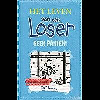 Geen paniek! (Het leven van een loser Book 6)