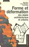 Forme et déformation des objets architecturaux et urbains par Pinon