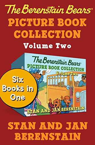 (The Berenstain Bears Picture Book Collection Volume Two: Six Books in One)