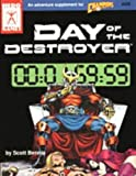 img - for Day of the Destroyer (Champions Ser.) by Rob (editor) Bennie Scott; Bell (1991-08-02) book / textbook / text book