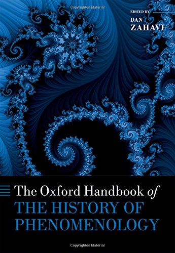 - The Oxford Handbook of the History of Phenomenology (Oxford Handbooks)