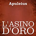 L'asino d'oro [The Golden Ass] |  Apuleius