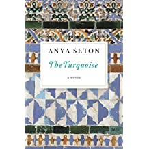 The Turquoise: A Novel