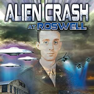 Alien Crash at Roswell Radio/TV Program