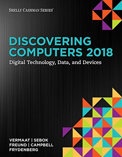 Discovering Computers ©2018: Digital Technology, Data, and Devices by Cengage Learning