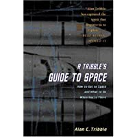 A Tribble's Guide to Space: How to Get to Space and What to Do When You are There
