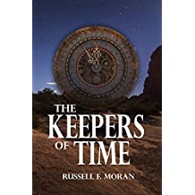 The Keepers of Time (Book Five of the Time Magnet Series 1)