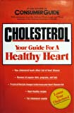 Cholesterol, Consumer Guide Editors, 0881765848