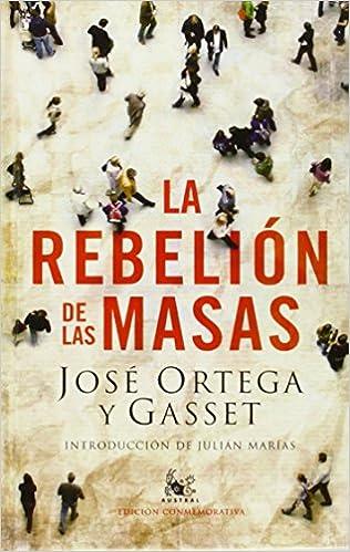 La rebelión de las masas AUSTRAL EDICIONES ESPECIALES: Amazon.es ...