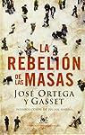 La rebelión de las masas par Ortega y Gasset