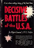 Decisive Battles of the U. S. A.