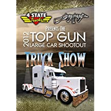 Top Gun Large Car Shootout 2012 Truck Show