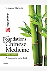 The Foundations of Chinese Medicine E-Book: A Comprehensive Text Kindle Edition