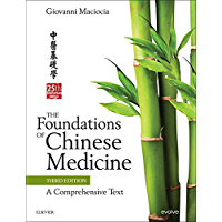 The Foundations of Chinese Medicine E-Book: A Comprehensive Text