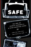 img - for SAFE: The Race to Protect Ourselves in a Newly Dangerous World book / textbook / text book