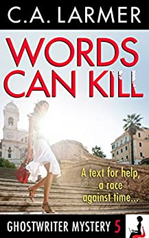 Words Can Kill (A Ghostwriter Mystery Book 5) by [Larmer, C.A.]