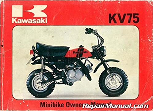 99920-1083-01 1980 kawasaki kv75-a9 minibike motorcycle owners manual:  manufacturer: amazon com: books