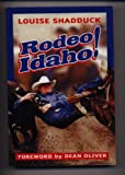 Rodeo Idaho, Louise Shadduck, 188660925X