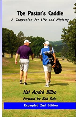 The Pastor's Caddie -Revised: A Companion for Life and Ministry