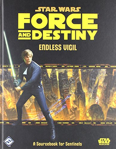 Star Wars: Force and Destiny - Endless Vigil (Star Wars Fantasy Flight Rpg)