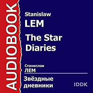The Star Diaries [Russian Edition] Audiobook