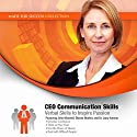CEO Communication Skills: Verbal Skills to Inspire Passion Audiobook by  Made for Success Narrated by John Maxwell, Dianna Booher, Larry Iverson