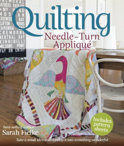 Quilting: Needle-Turn Applique