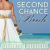 Second Chance Bride: Sapphire Bay Romance, Book 1 | Sandra Edwards