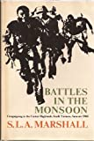 img - for Battles in the Monsoon: Campaigning in the Central Highlands, Vietnam, Summer 1966 book / textbook / text book