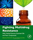 Fighting Multidrug Resistance with Herbal Extracts, Essential Oils and Their Components, , 0123985390