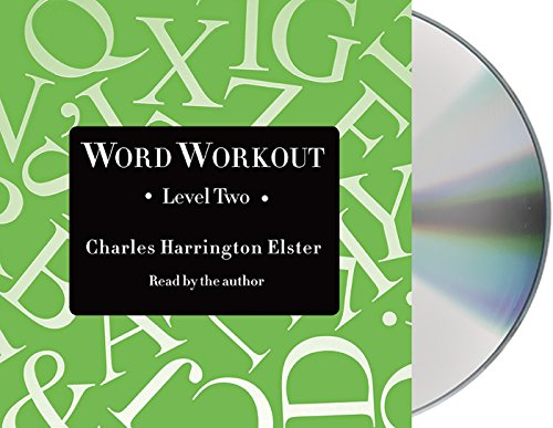 Word Workout, Level Two: Building a Muscular Vocabulary in 10 Easy Steps