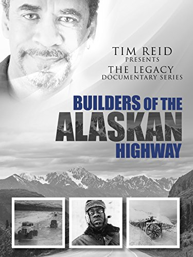 builders-of-the-alaskan-highway