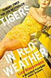 Tigers in Red Weather by Liza Klaussmann front cover