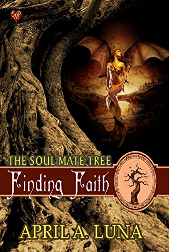 Finding Faith (The Soul Mate Tree Book 12) by [Luna, April A.]