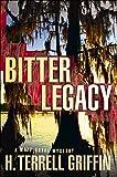 Bitter Legacy: A Matt Royal Mystery (Matt Royal Mysteries Book 5)