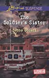 The Soldier's Sister, Debby Giusti, 0373445539