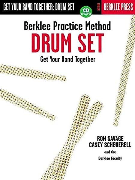 Berklee Practice Method: Drum Set: Amazon.es: Savage, Ron ...