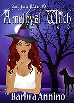Amethyst Witch: The Stacy Justice Prequel (A Stacy Justice Mystery Book 0)