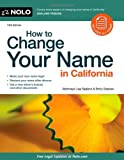 img - for How to Change Your Name in California by Lisa Sedano Attorney (2011-02-09) book / textbook / text book