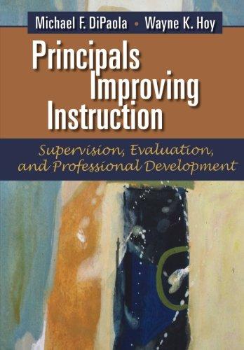 Principals Improving Instruction: Supervision, Evaluation, and Professional Development