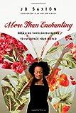 More Than Enchanting, Jo Saxton, 0830836519