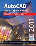 Autocad and Its Applications, Terence M. Shumaker and David A. Madsen, 1605253308