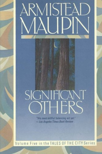 Significant Others (Tales of the City, Book 5) (Armistead Maupin Tales Of The City Series)