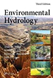 Environmental Hydrology, Third Edition, Andy D. Ward and Stanley W. Trimble, 1466589418
