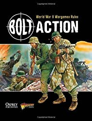 Bolt Action: World War II Wargames Rules by Warlord Games (2012) Hardcover