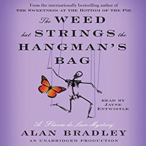 The Weed That Strings the Hangman's Bag Audiobook