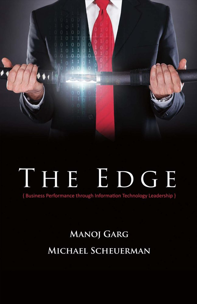 The Edge: Business Performance Through Information Technology Leadership