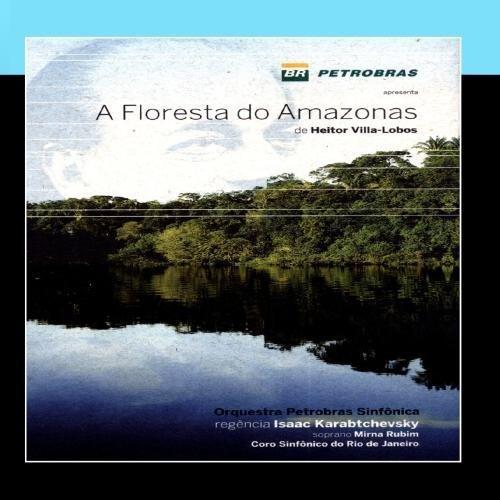 a-floresta-do-amazonas-de-heitor-villa-lobos-the-amazon-forest-by-orquestra-petrobras-sinfenica-2011